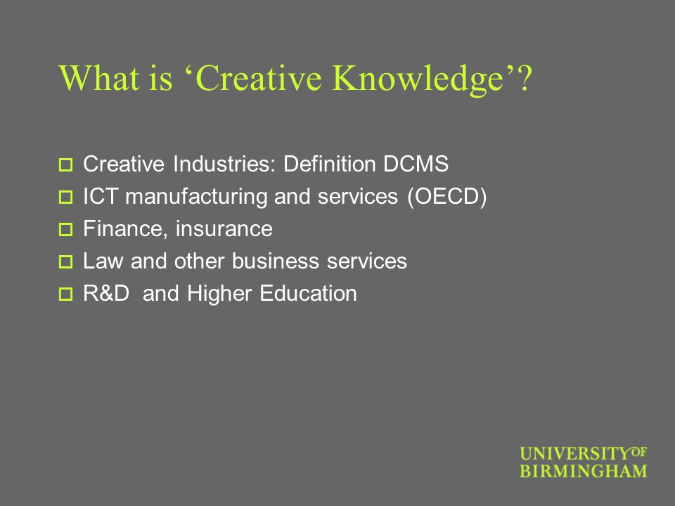 What is 'Creative Knowledge'.