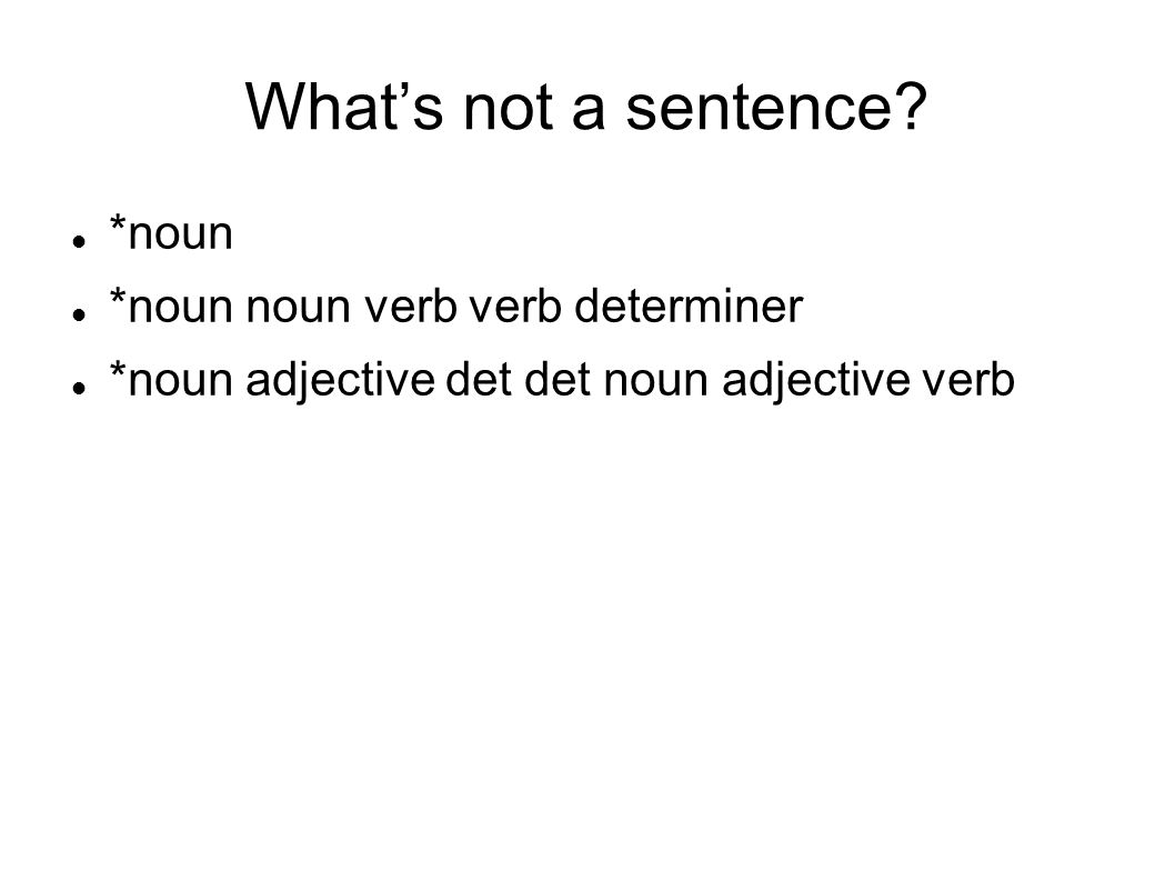 What's not a sentence.