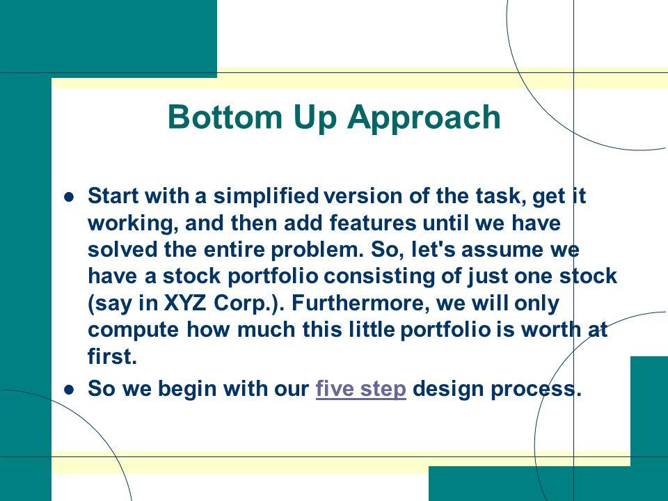 3 Bottom Up Approach ...