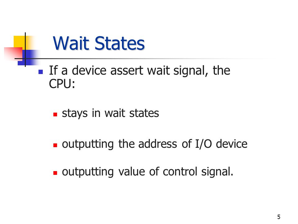 4 Continuously checking the status of a peripheral; e.g.
