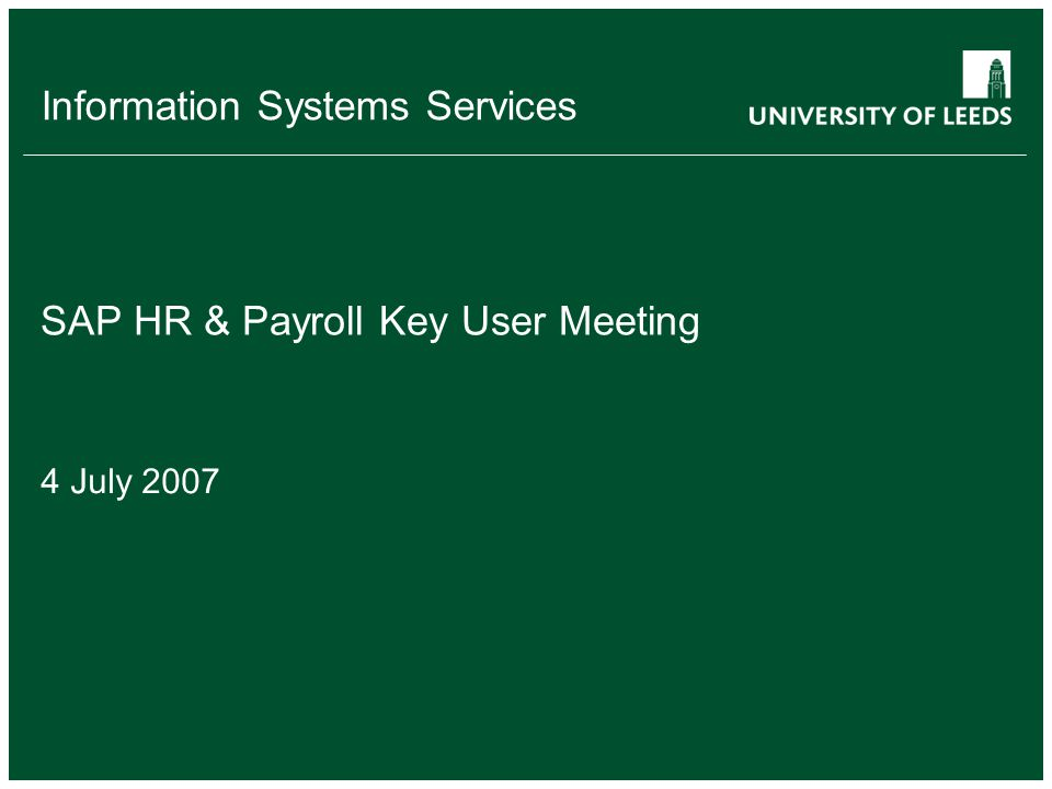 Information Systems Services SAP HR & Payroll Key User