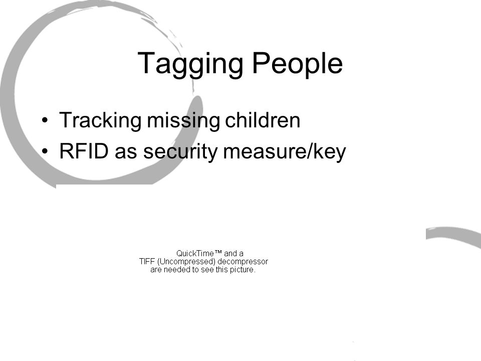 Tagging People Tracking missing children RFID as security measure/key