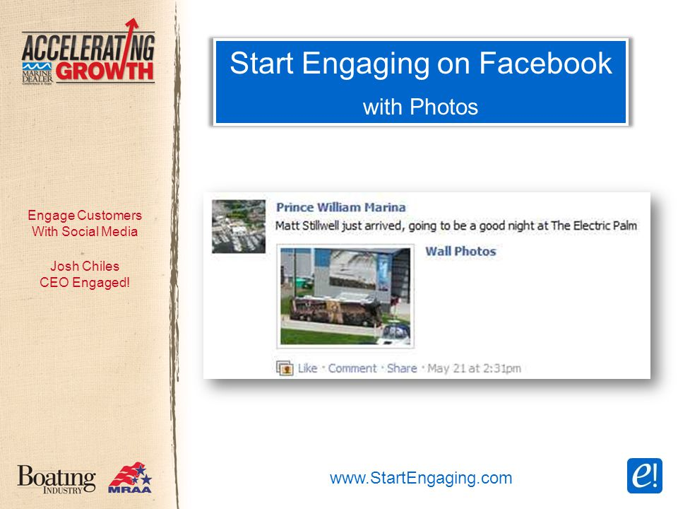 Engage Customers With Social Media Start Engaging on Facebook with Photos Josh Chiles CEO Engaged.