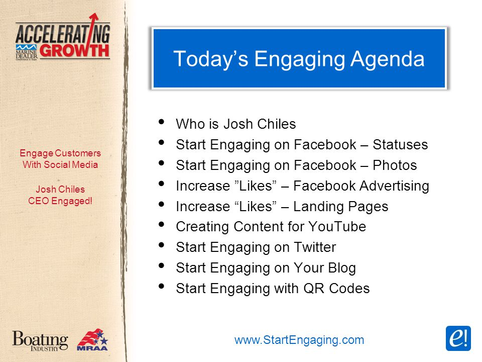 Engage Customers With Social Media Today's Engaging Agenda Josh Chiles CEO Engaged.