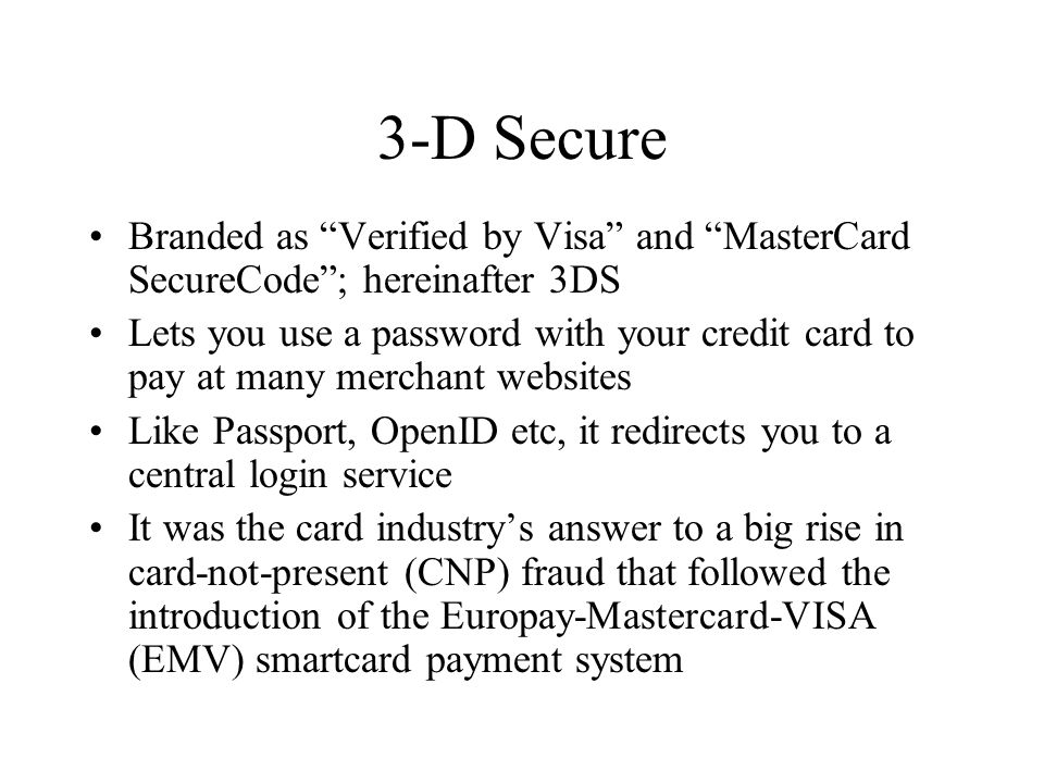 Verified by Visa and MasterCard SecureCode – or, How Not to