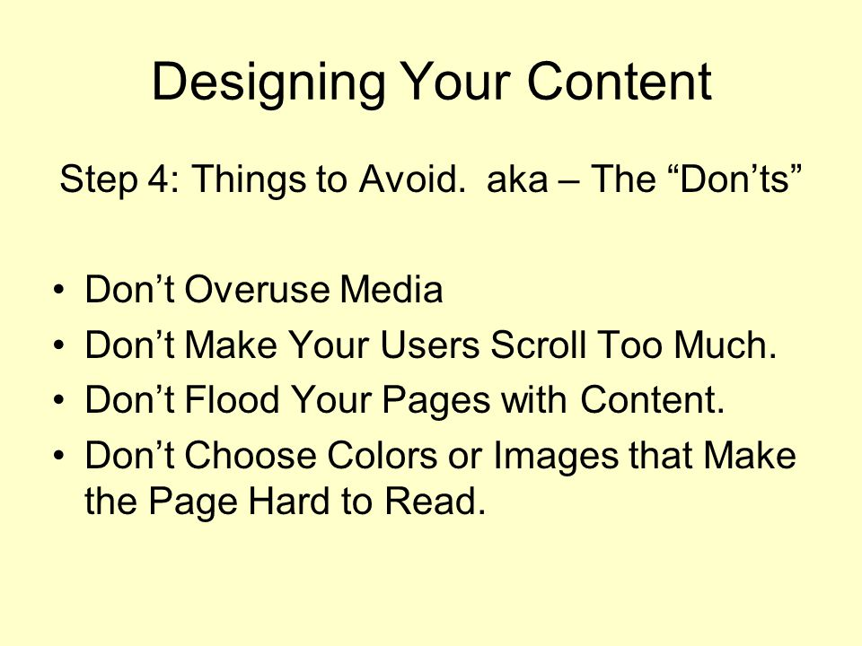 Designing Your Content Step 4: Things to Avoid.