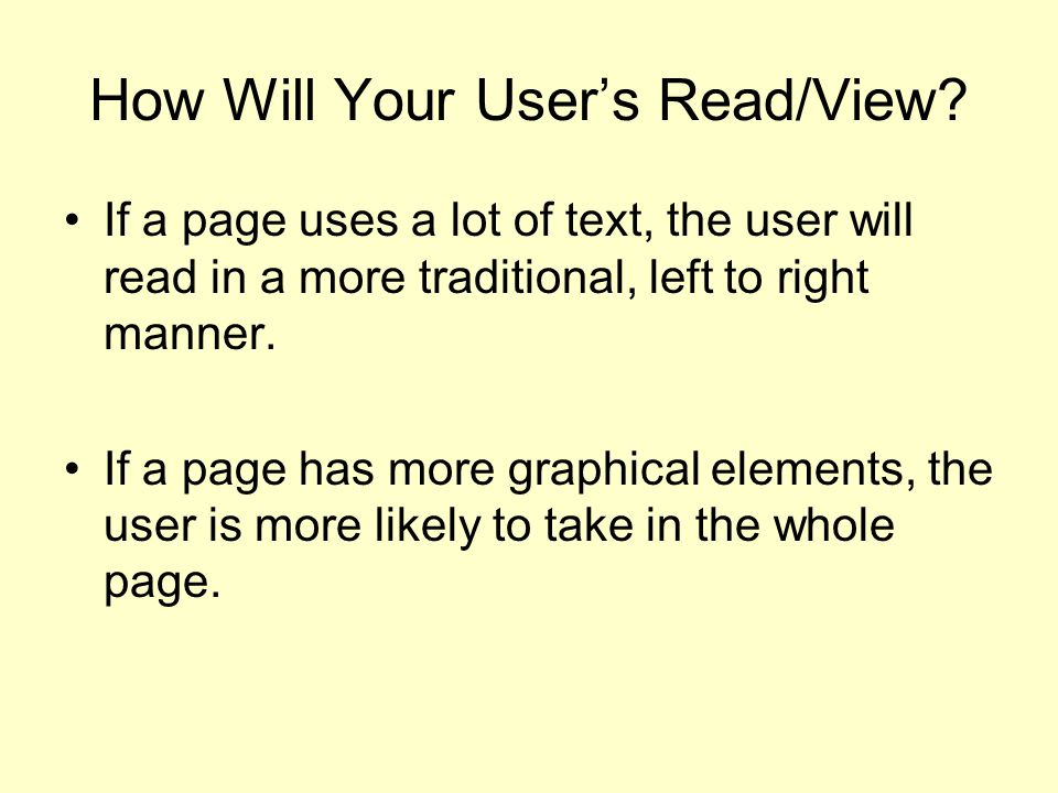 How Will Your User's Read/View.