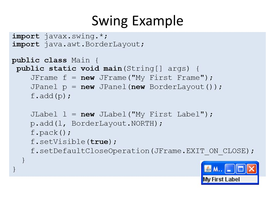 Creating a GUI with Swing  Introduction Very useful link