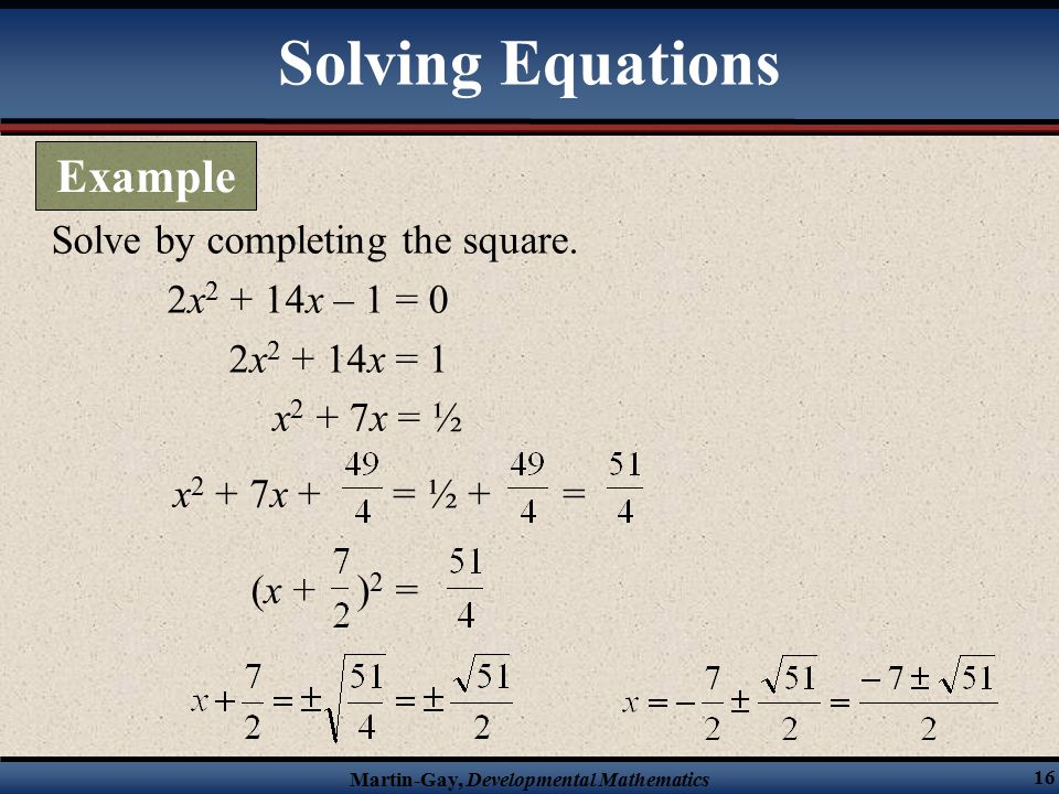 Martin-Gay, Developmental Mathematics 16 Solve by completing the square.
