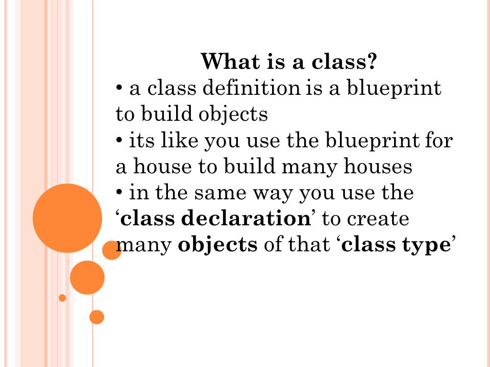What is a class a class definition is a blueprint to build objects 1 what malvernweather Images