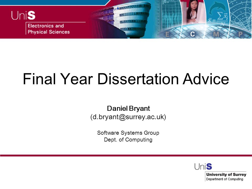 final year dissertation computing Core strategies • planning • creating structure • writing strategies • motivation.