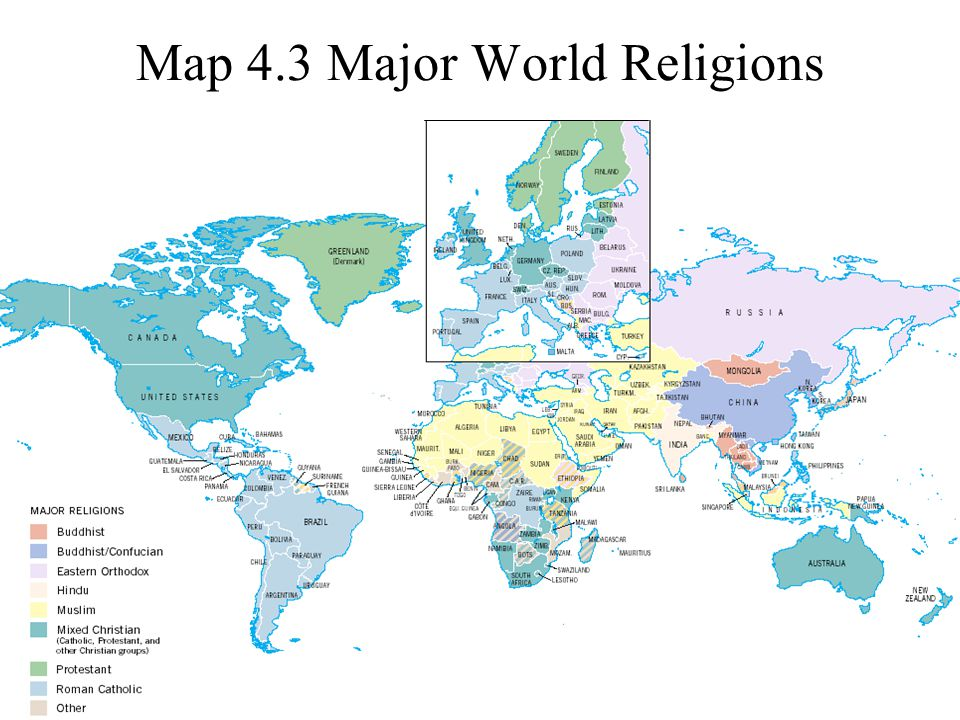 ©2004 Prentice Hall3-16 Map 4.3 Major World Religions