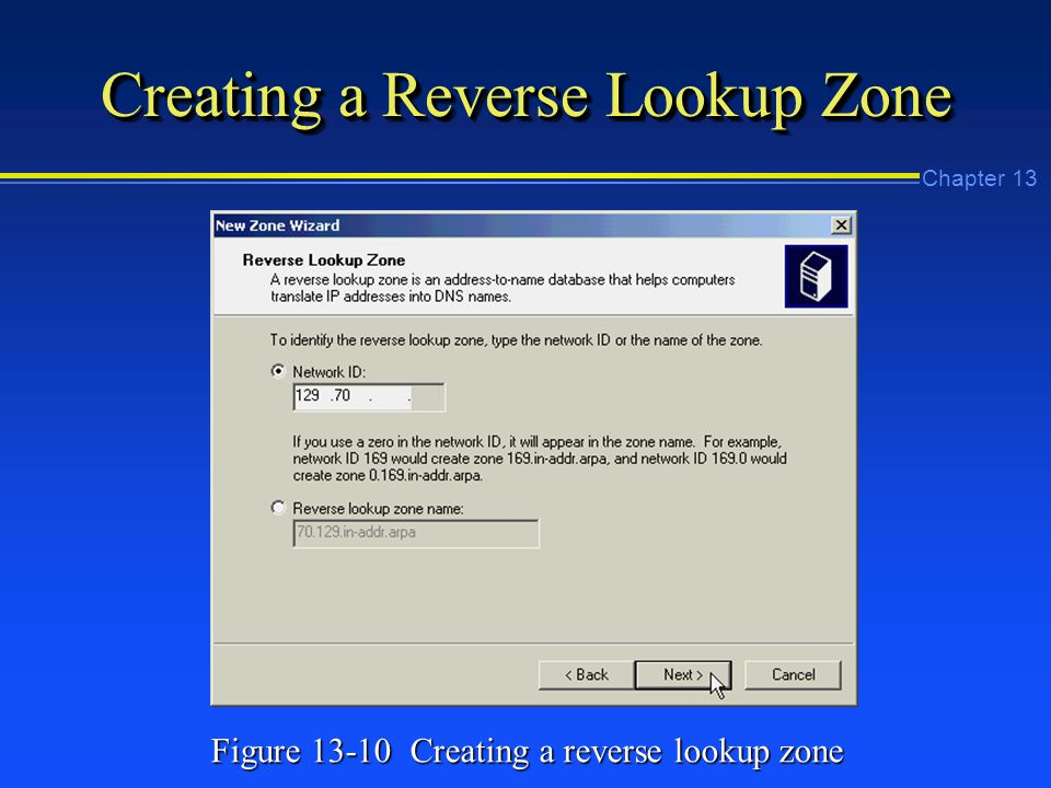 Chapter 13 Creating a Reverse Lookup Zone Figure Creating a reverse lookup zone