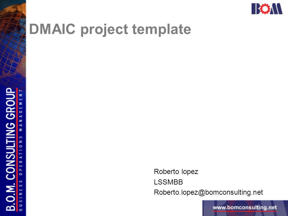 1 Roberto Lopez Lssmbb Bomconsulting Dmaic Project Template