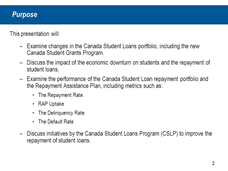 Canada Student Loans Repayment Trends and Assistance Canadian Association  of Student Financial Aid Administrators CASFAA Annual Conference June 13,  ppt download