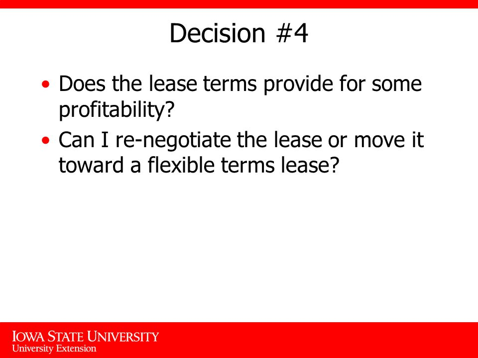 Decision #4 Does the lease terms provide for some profitability.