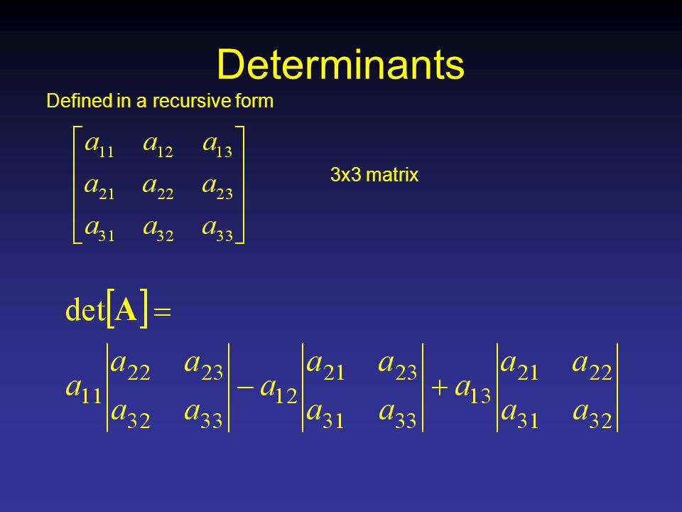 Defined in a recursive form 3x3 matrix