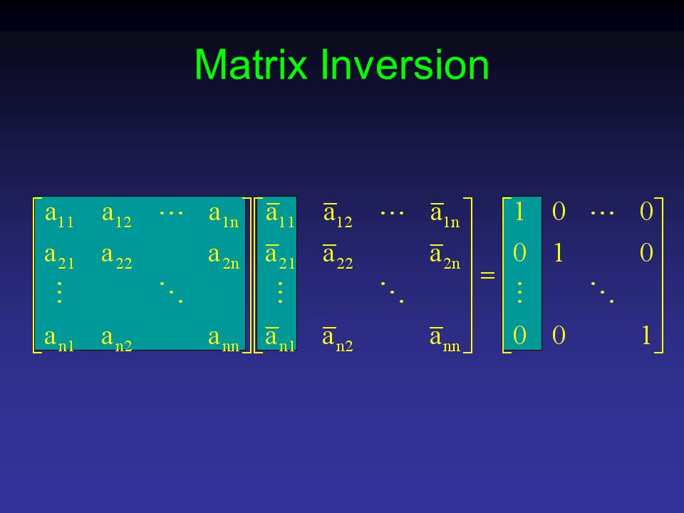 Matrix Inversion