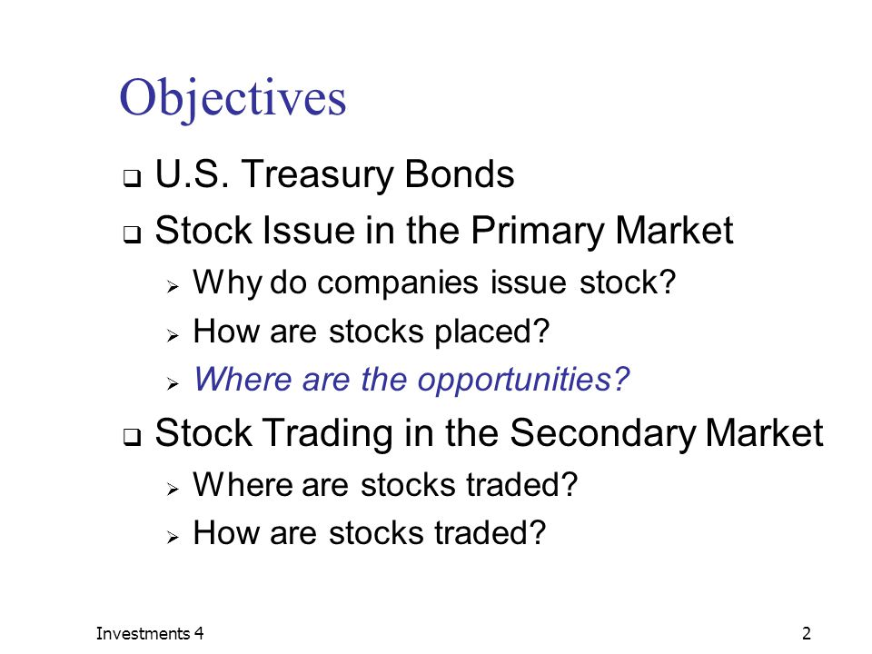 Investments 42 Objectives  U.S.