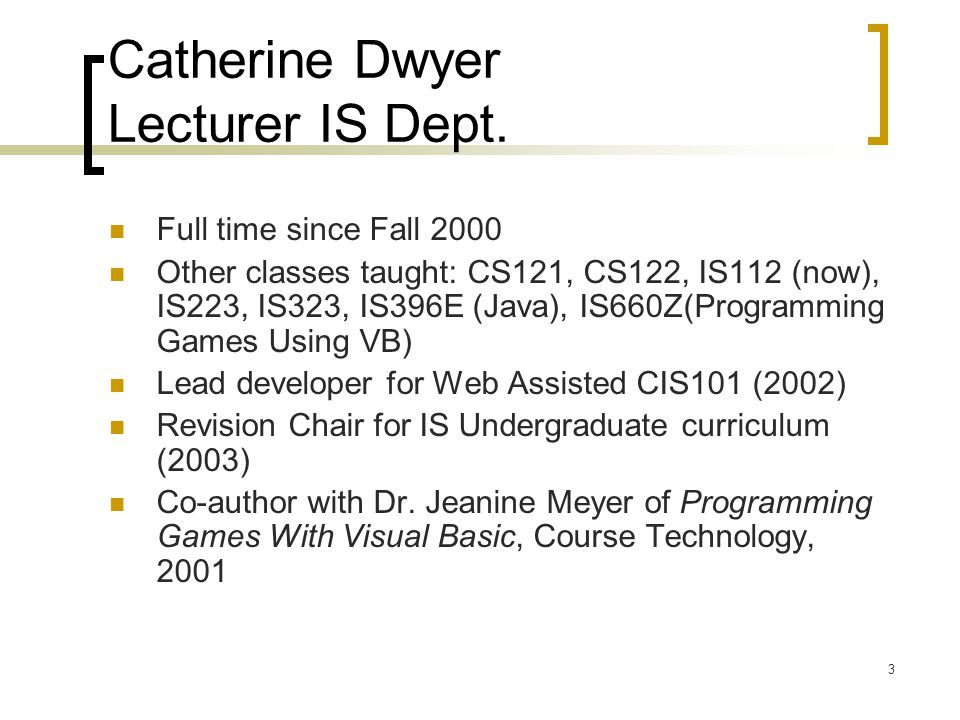 3 Catherine Dwyer Lecturer IS Dept.