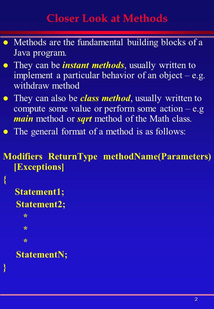 1 Methods Overview l Closer Look at Methods l Parameter