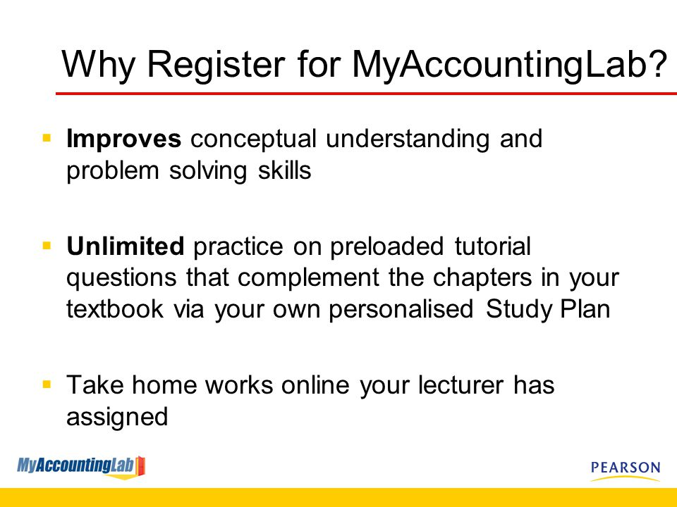 Why Register for MyAccountingLab.