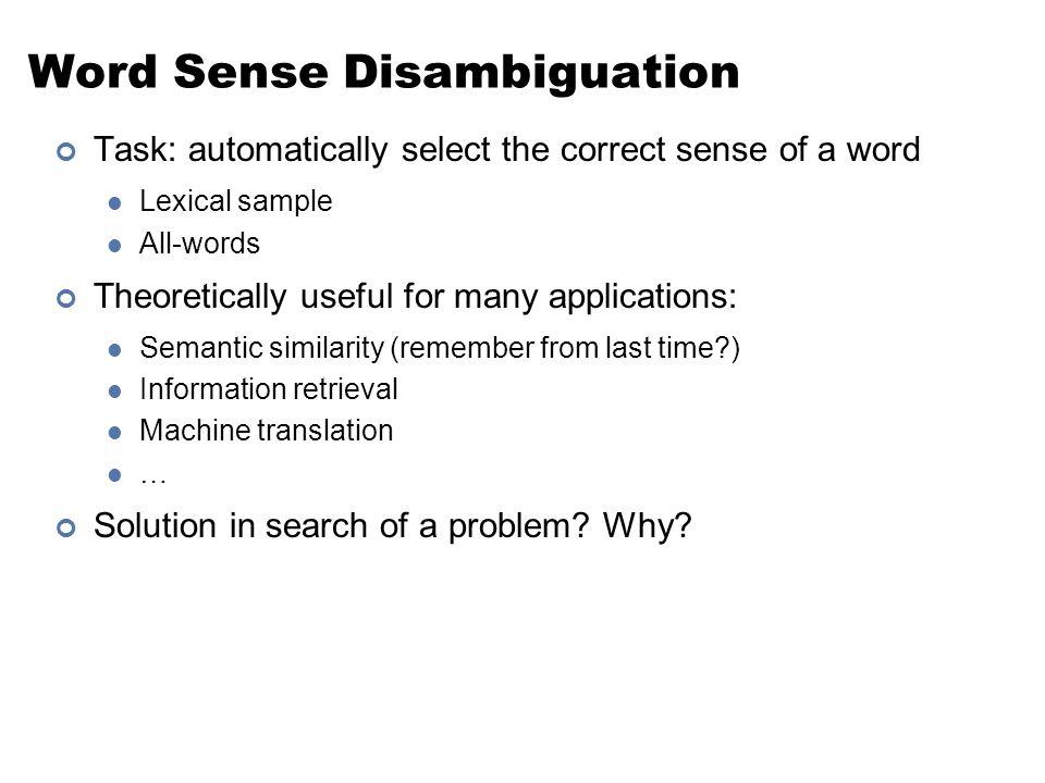 Word Sense Disambiguation Cmsc 723 Computational Linguistics I