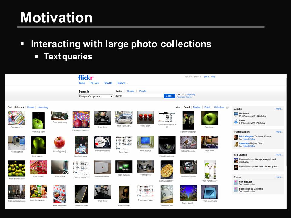 Motivation  Interacting with large photo collections  Text queries