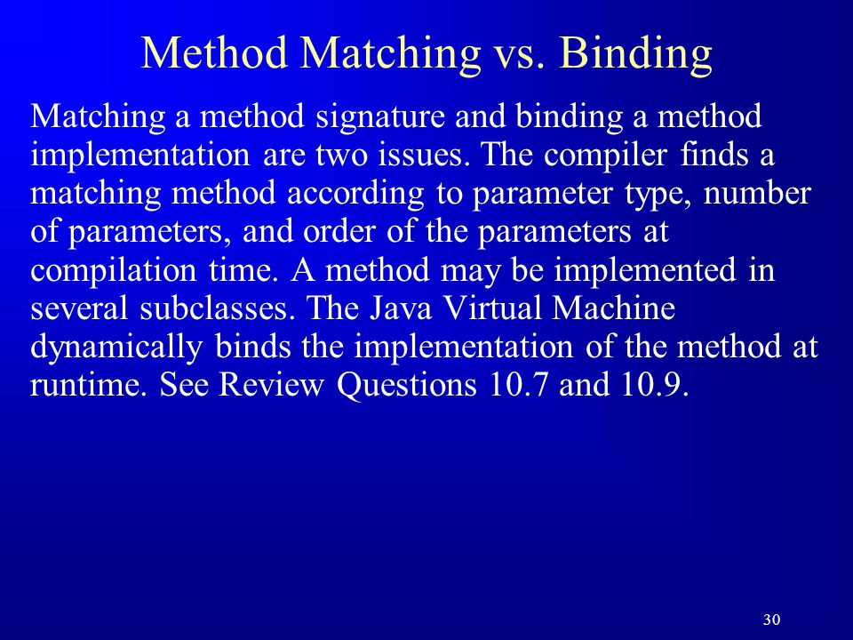 30 Method Matching vs.