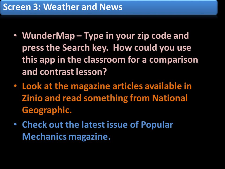 WunderMap – Type in your zip code and press the Search key.