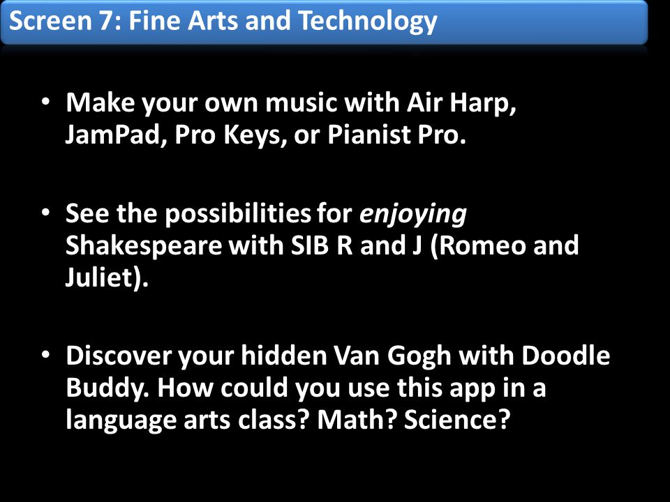 Make your own music with Air Harp, JamPad, Pro Keys, or Pianist Pro.