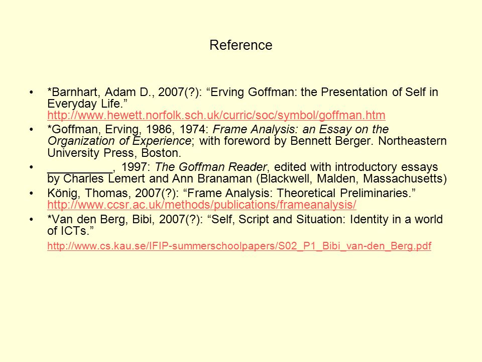 Erving Goffman: Self, interactionism,dramaturgy & frame analysis ...
