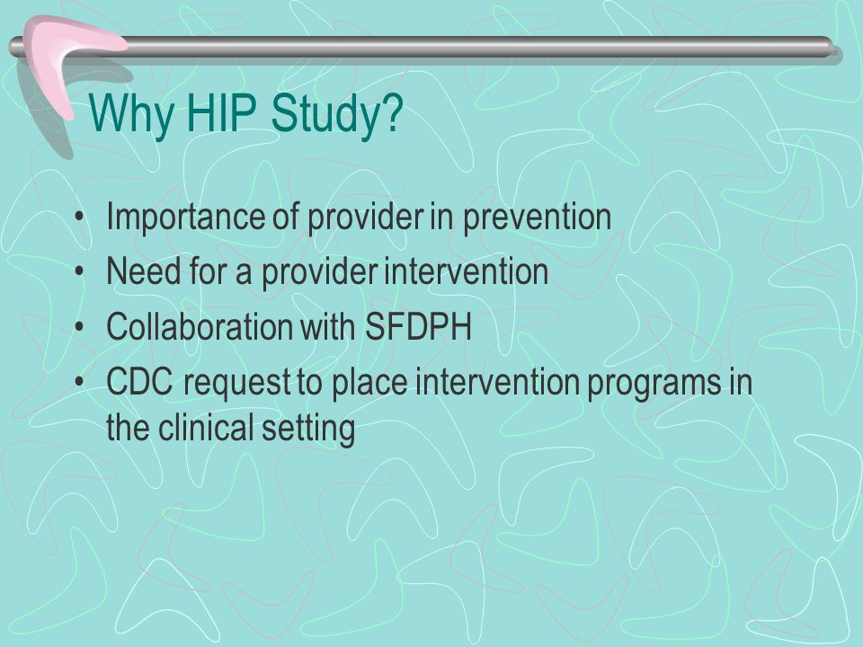 Why HIP Study.