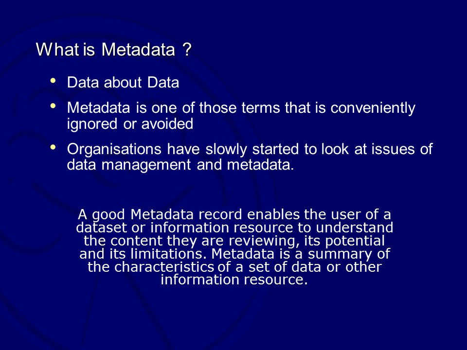 What is Metadata .