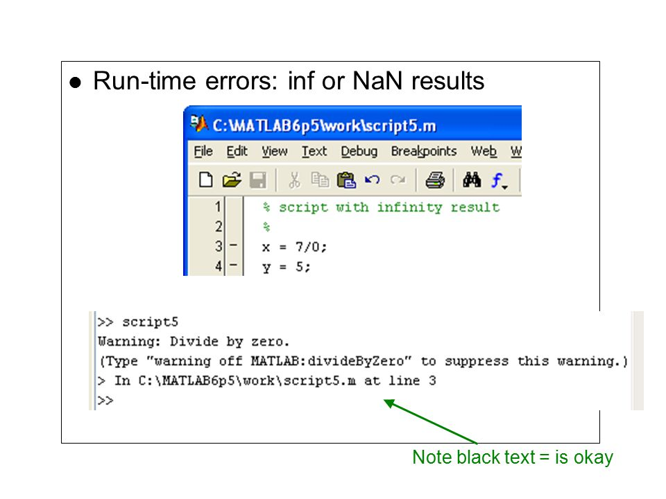 Run-time errors: inf or NaN results Note black text = is okay
