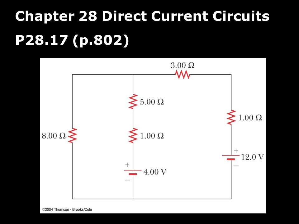 Chapter 28 Direct Current Circuits P28.17 (p.802)