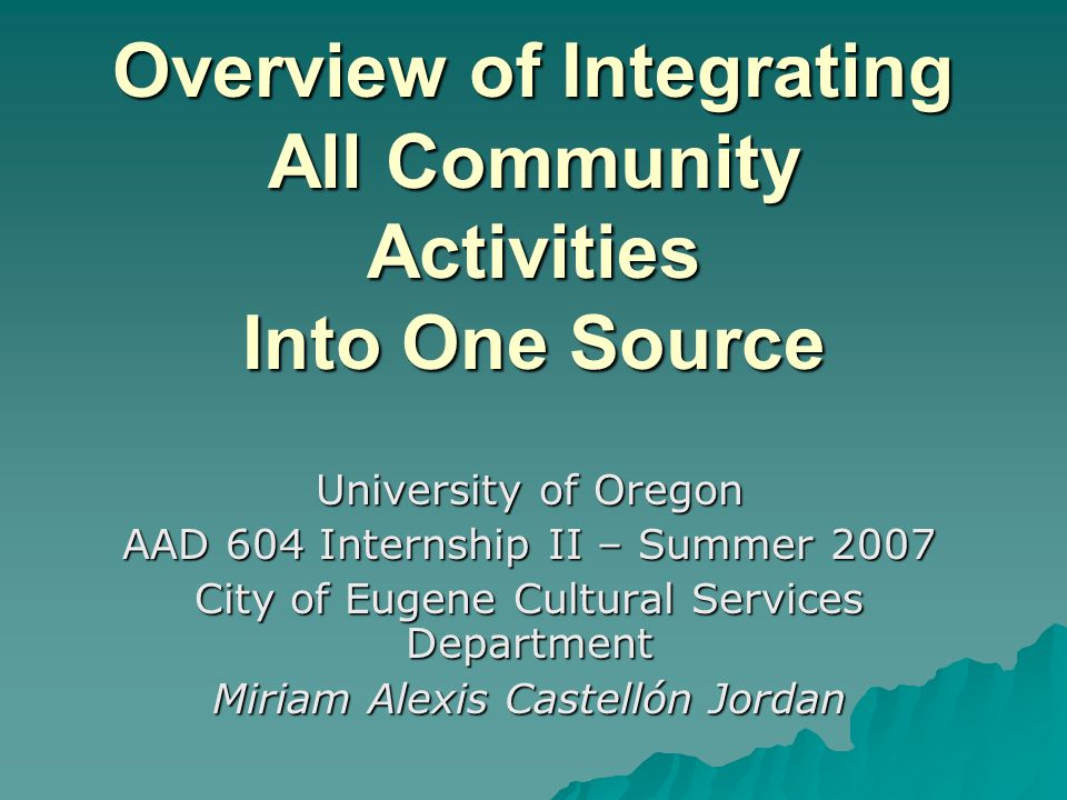 Overview of Integrating All Community Activities Into One