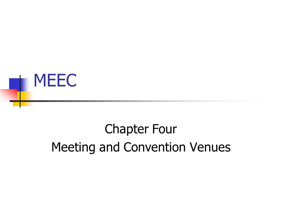 MEEC Chapter Four Meeting and Convention Venues