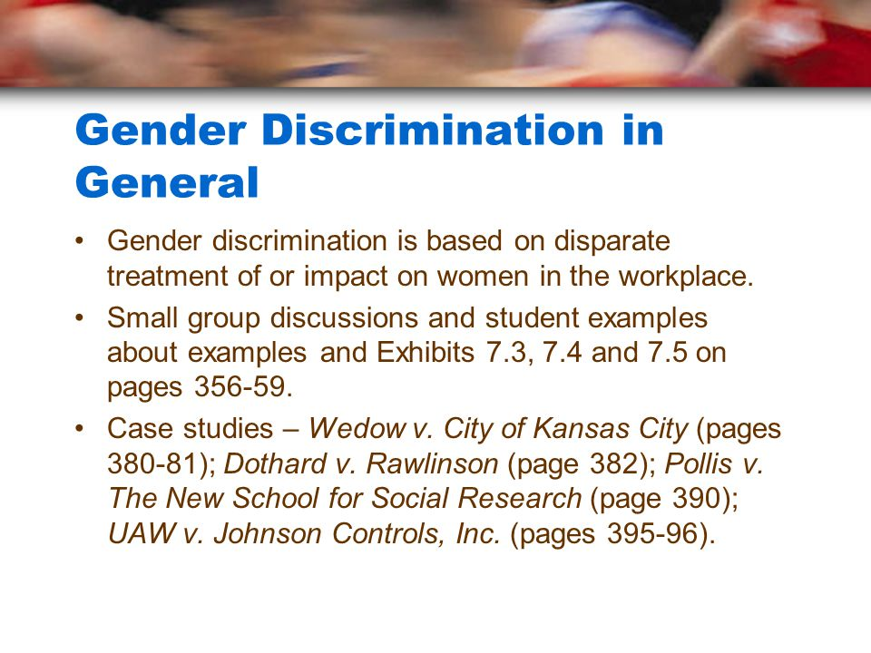 age and gender discrimination a case study Studies haven't detected any link between job performance and age the 1967 age discrimination in employment act (adea)  the court ruled summary judgment as inappropriate with regard to ms kirby's age and claims of gender discrimination,  the issue in this case is discrimination on the basis of age at the workplace (writer thoughts) ruling.