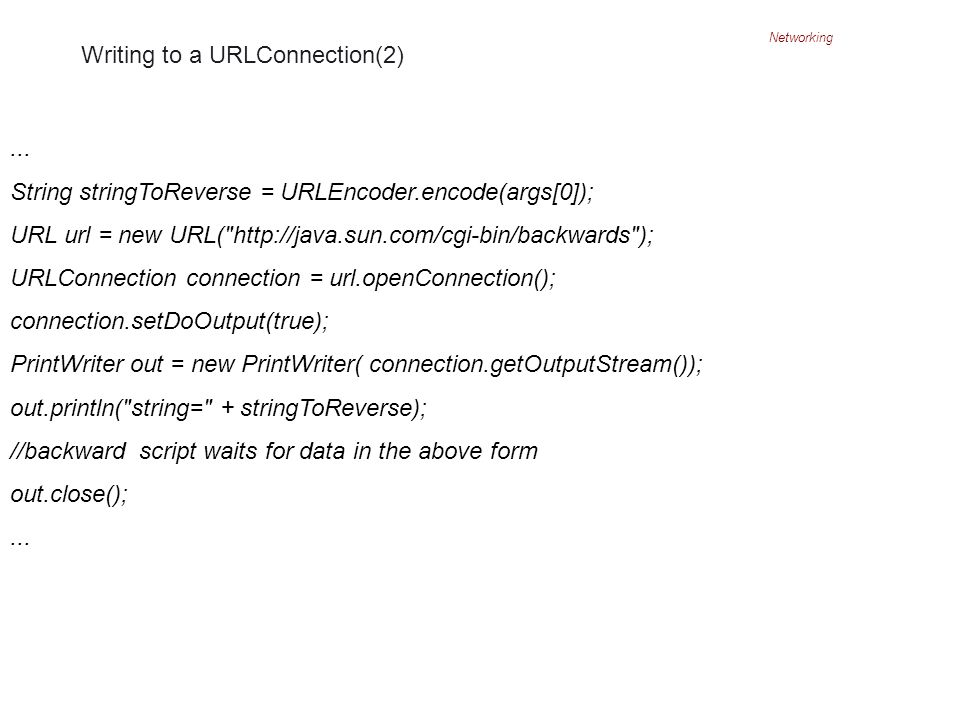 Networking Writing to a URLConnection(2)...
