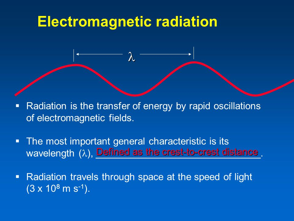 Electromagnetic radiation  Radiation is the transfer of energy by rapid oscillations of electromagnetic fields.