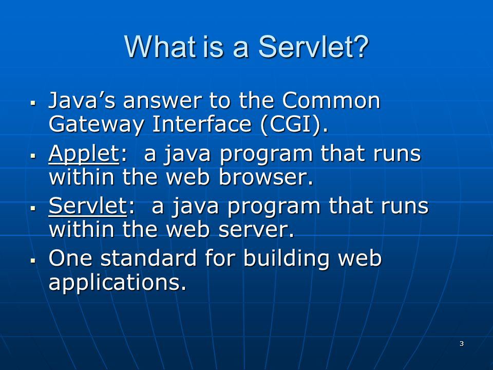 2 What is a Servlet.
