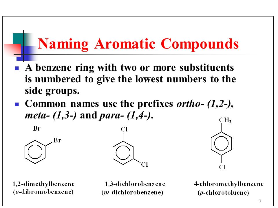 7 A benzene ring with two or more substituents is numbered to give the lowest numbers to the side groups.