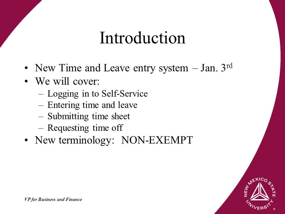 Introduction New Time and Leave entry system – Jan.