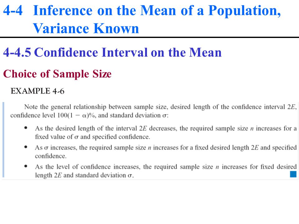 4-4 Inference on the Mean of a Population, Variance Known Confidence Interval on the Mean Choice of Sample Size