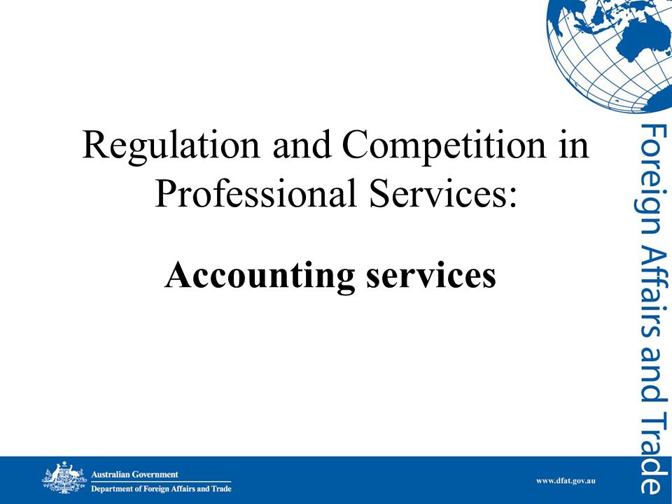 Regulation and Competition in Professional Services: Accounting services