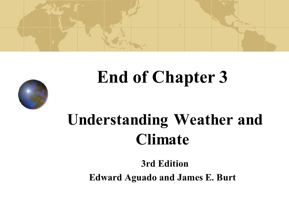 Understanding Weather and Climate 3rd Edition