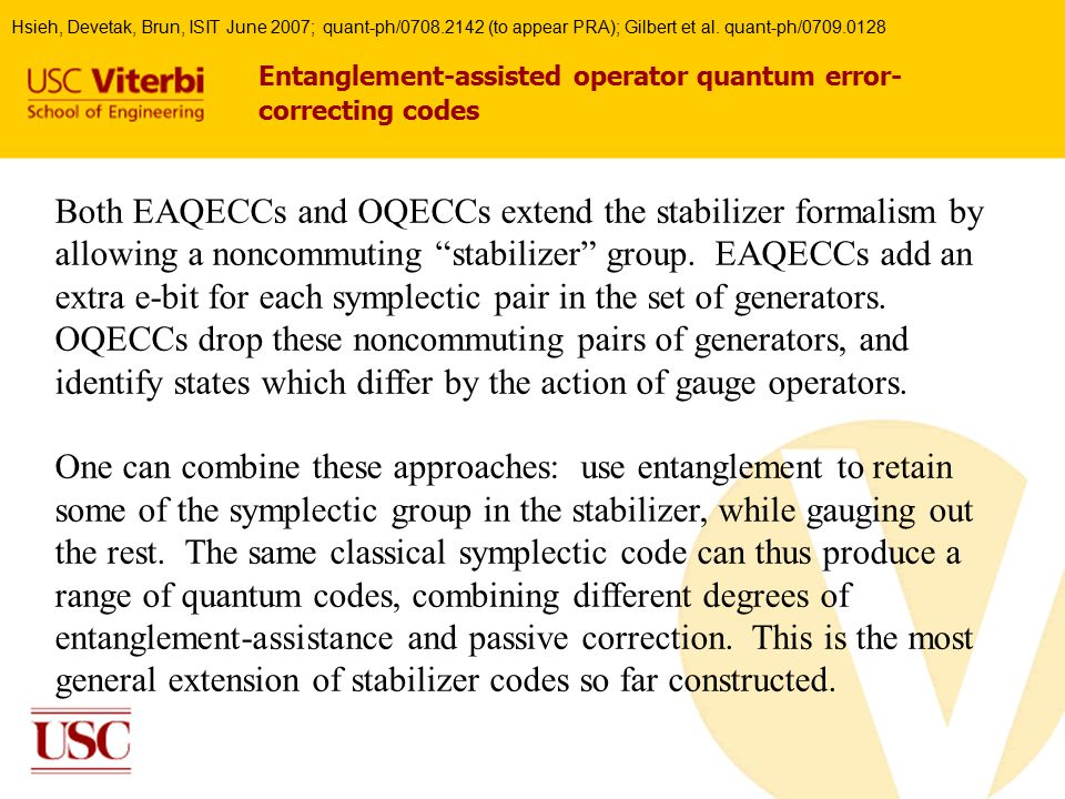 Entanglement-assisted operator quantum error- correcting codes Both EAQECCs and OQECCs extend the stabilizer formalism by allowing a noncommuting stabilizer group.