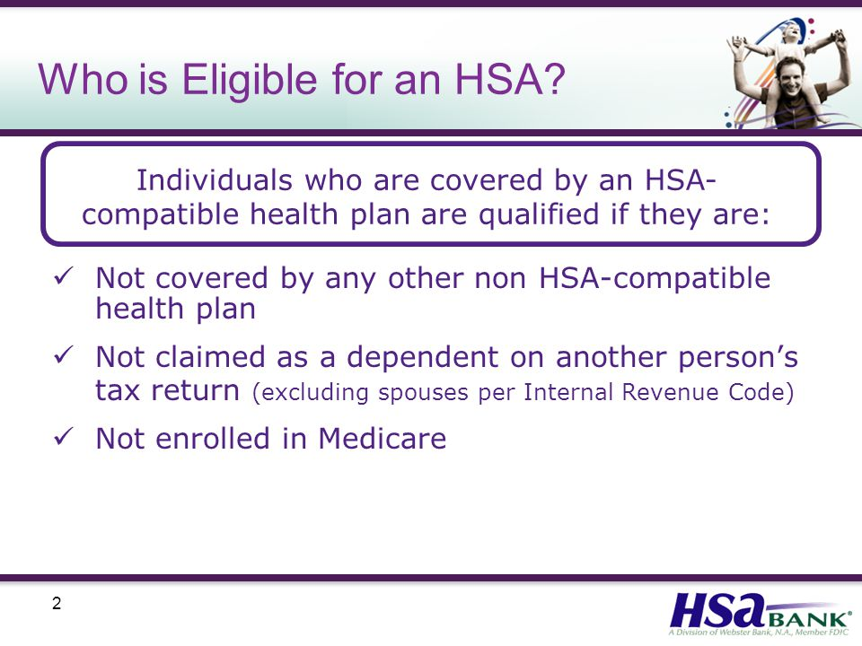 2 Who is Eligible for an HSA.