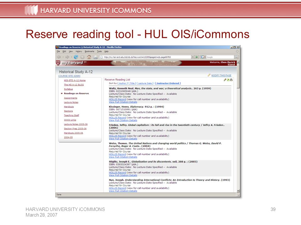 HARVARD UNIVERSITY iCOMMONS March 28, Reserve reading tool - HUL OIS/iCommons